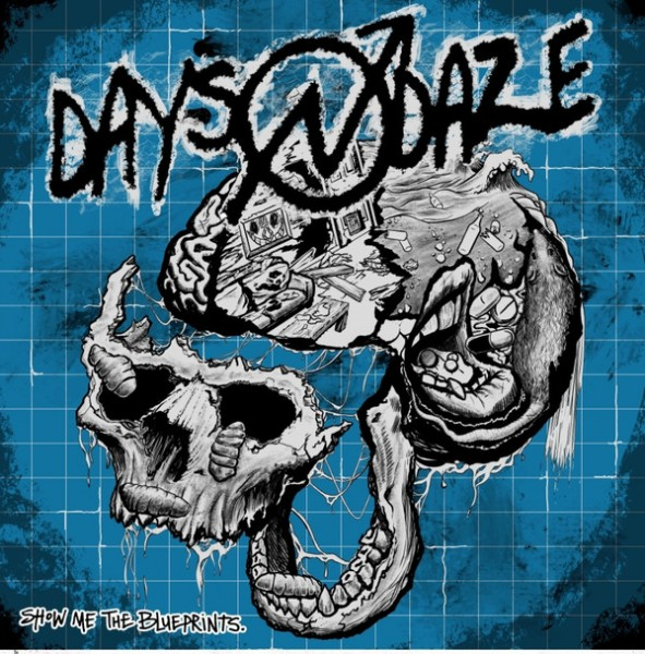 DAYS N DAZE - Show Me The Blueprints CD