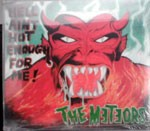 METEORS - Hell Ain`t Hot Enough CDS