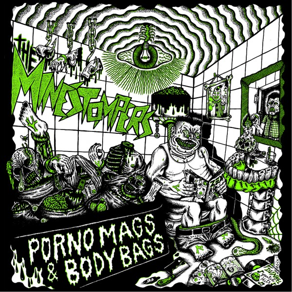 MINESTOMPERS - Porno Mags & Body Bags CD