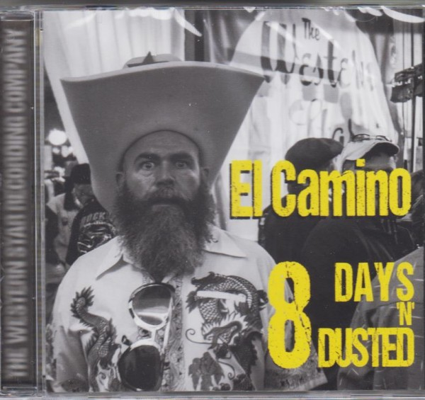 EL CAMINO - 8 Days 'n' Dusted CD