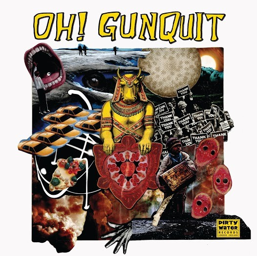 OH! GUNQUIT - Eat Yuppies And Dance LP