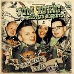 TOM TOXIC & DIE HOLSTEIN ROCKETS - Aus dem Herzen Kiels LP