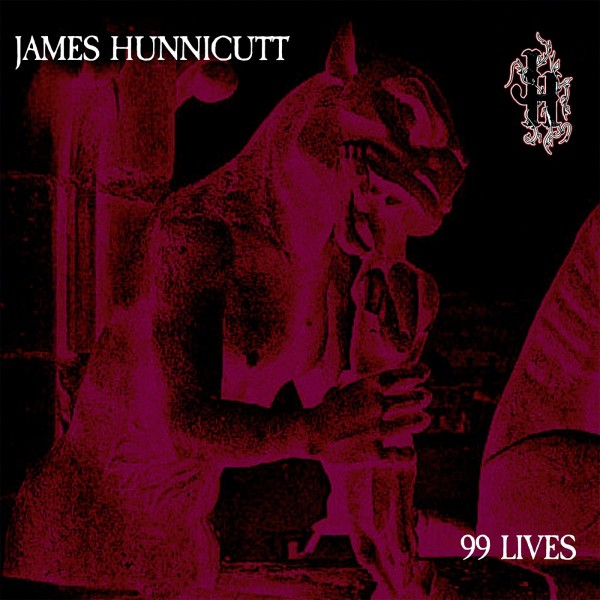 HUNNICUTT, JAMES - 99 Lives LP