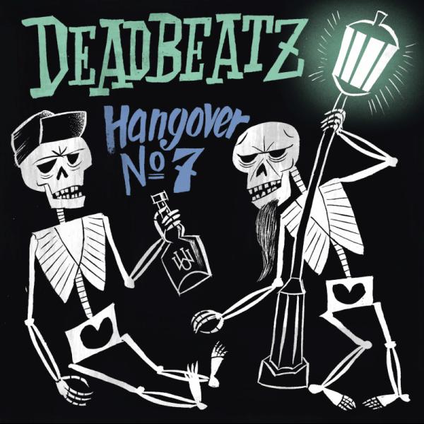 DEADBEATZ - Hangover No.7 LP ltd.