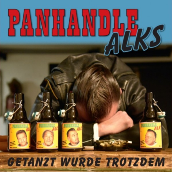 PANHANDLE ALKS - Getanzt wurde trotzdem LP + CD ltd.