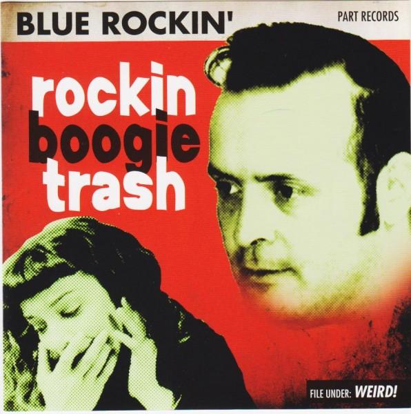 BLUE ROCKIN' - Rockin Boogie Trash CD