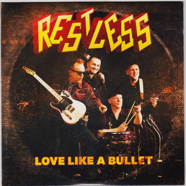 """RESTLESS - Love Like A Bullet 7"""" ltd."""