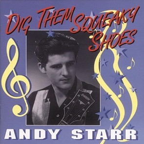 STARR, ANDY - Dig Them Squeaky Shoes CD