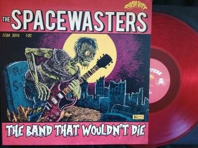 SPACEWASTERS - The Band That Wouldn't Die LP