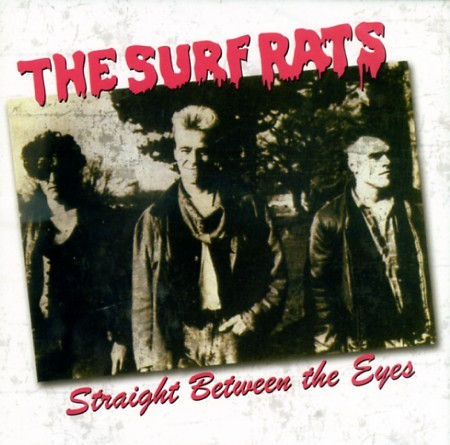 SURF RATS - Straight Between The Eyes CD