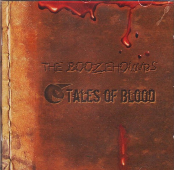 BOOZEHOUNDS - Tales Of Blood CD