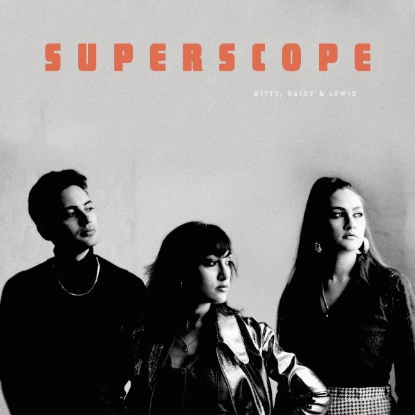 KITTY, DAISY & LEWIS - Superscope CD