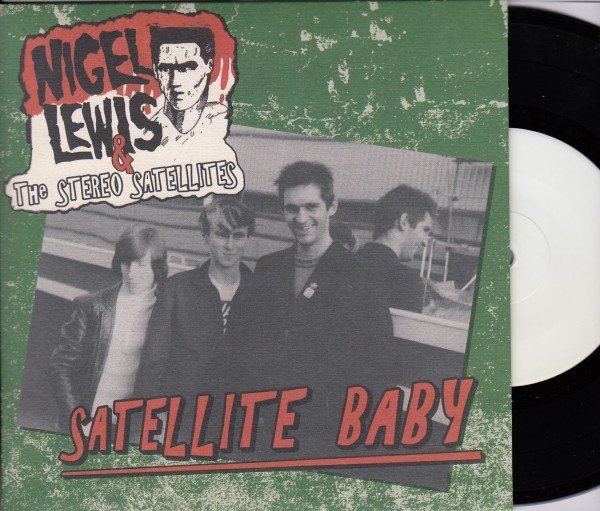 "NIGEL LEWIS & THE STEREO SATELLITES - Satellite Baby 7""EP ltd. test pressing"