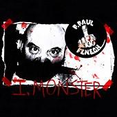 P. PAUL FENECH - I, Monster LP ltd.