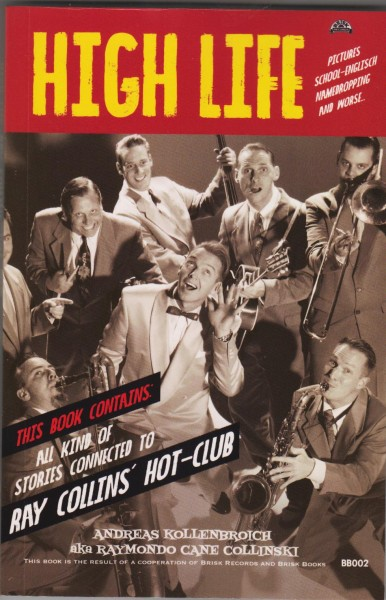 HIGH LIFE - Ray Collins' Hot-Club BUCH / BOOK