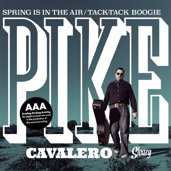 """PIKE CAVALERO - Spring Is In The Air 7"""""""