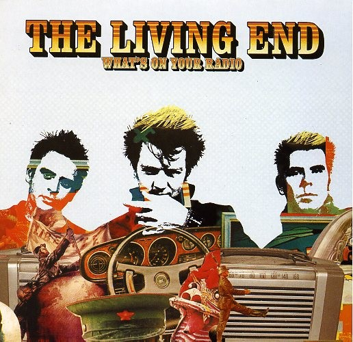 """LIVING END-What's On Your Radio 7"""""""