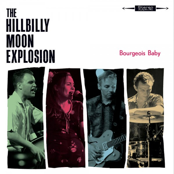 HILLBILLY MOON EXPLOSION - Bourgeois Baby LP ltd. blue
