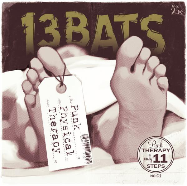 13 BATS - Punk Physical Therapy CD