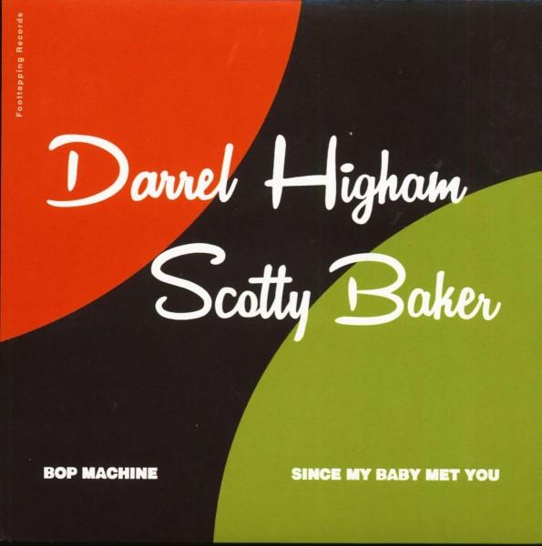 "HIGHAM, DARREL & BAKER, SCOTTY - Bop Machine 7"""