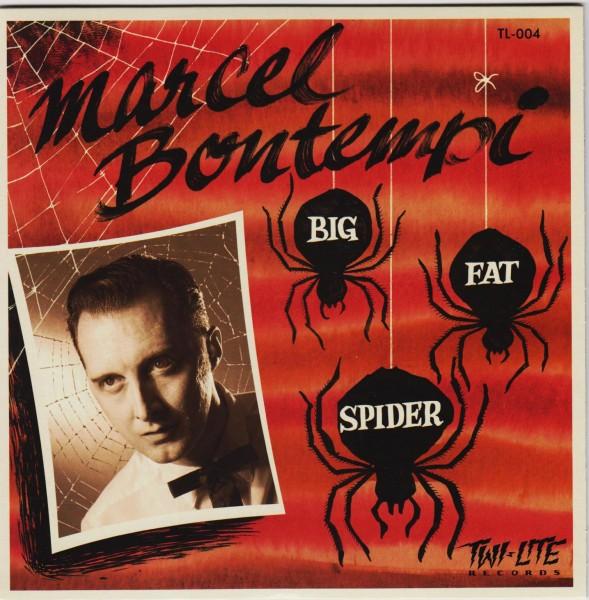 """MARCEL BONTEMPI - Big Fat Spider 7"""" ltd."""