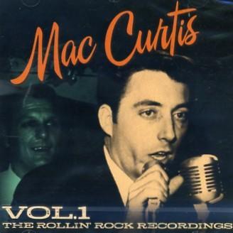 CURTIS, MACK - The Rollin' Rock Recordings Vol.1 CD