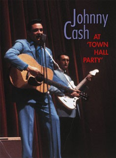 CASH, JOHNNY - At Town Hall Party DVD