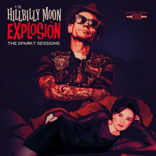 HILLBILLY MOON EXPLOSION - The Sparky Sessions LP