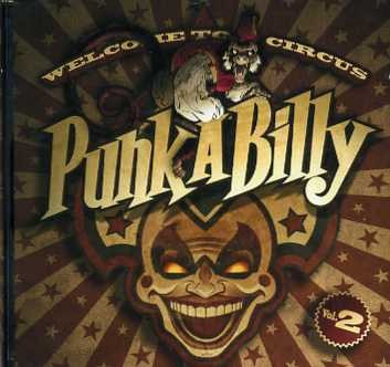 V.A.-Welcome To Circus Punk-A-Billy Vol.2 CD