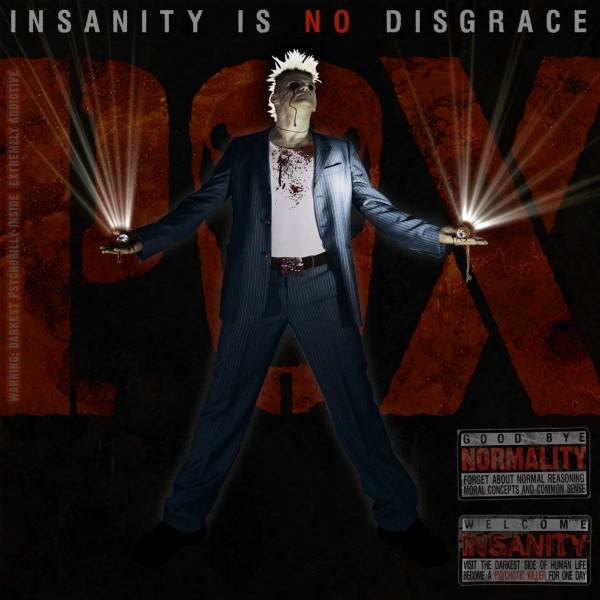 P.O.X. - Insanity Is No Disgrace CD