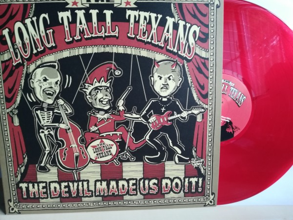 LONG TALL TEXANS - The Devil Made Us Do It! LP red!