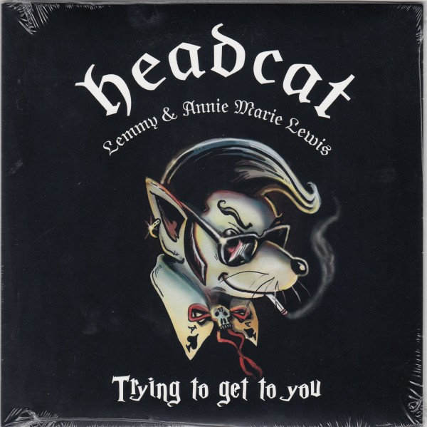 HEADCAT - Trying To Get To You 7""