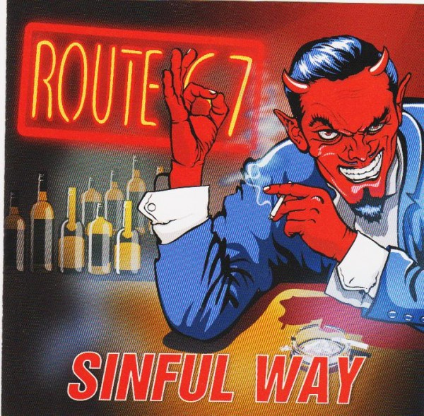 ROUTE 67 - Sinful Way CD