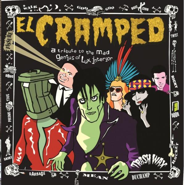 EL CRAMPED - Tribute To The Mad Genius Of Lux Interior LP