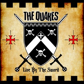 QUAKES - Live By The Sword CD