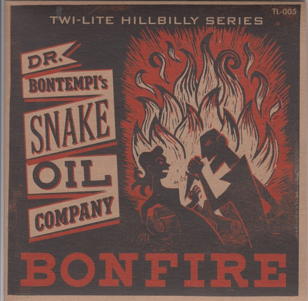 "DR. BONTEMPI'S SNAKE OIL COMPANY - Bonfire 7"" ltd."