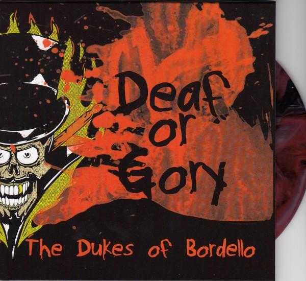 """THE DUKES OF BORDELLO - Deaf Or Glory 7""""EP ltd."""