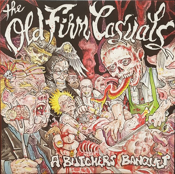 OLD FIRM CASUALS - A Butchers Banquet LP