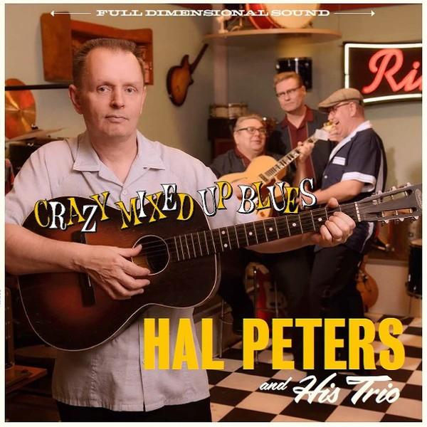 HAL PETERS AND HIS TRIO - Crazy Mixes Up Blues LP ltd.