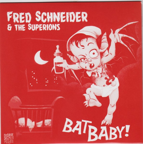 "THE SUPERIONS & FRED SCHNEIDER - Bat Baby 7"" ltd."