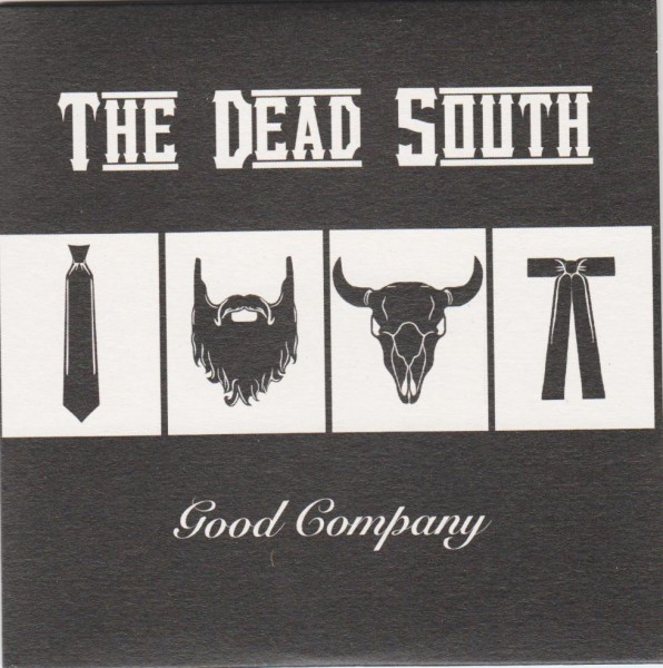 DEAD SOUTH - Good Company CD