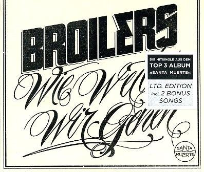 BROILERS -Wie weit wir gehen MCD ltd.