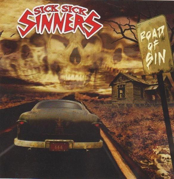 SICK SICK SINNERS - Road Of Sin LP ltd.