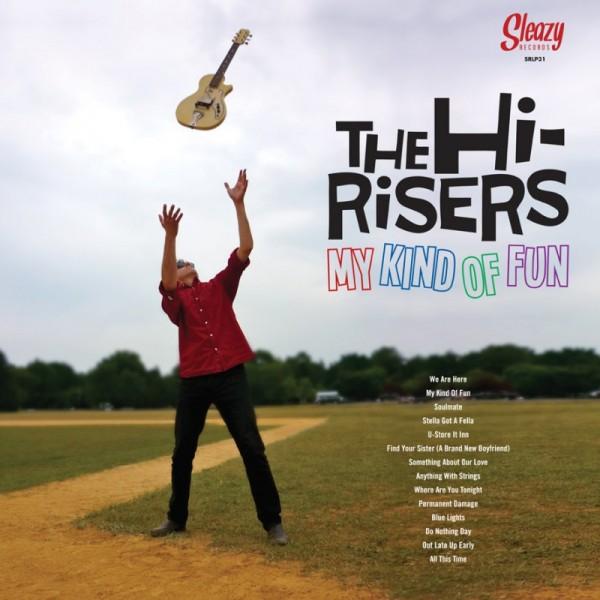 HI-RISERS - My Kind Of Fun LP