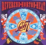 REVEREND HORTON HEAT - Lucky 7 CD