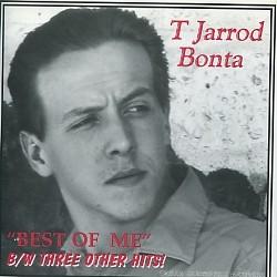"""T JARROD BONTA - The Best Of Me 7""""EP"""