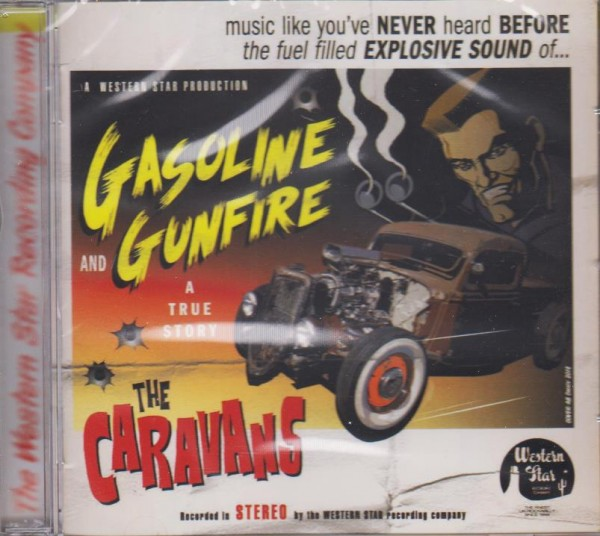 CARAVANS - Gasoline And Gunfire CD