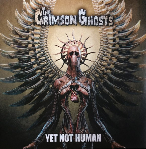 CRIMSON GHOSTS - Yet Not Human LP