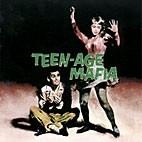 V.A. - Teen-Age Mafia CD