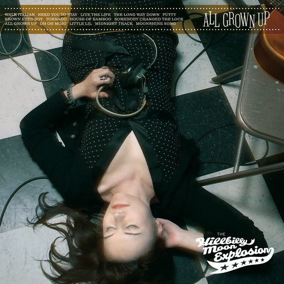 HILLBILLY MOON EXPLOSION - All Grown Up LP ltd.